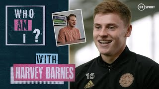 Who Am I? with Harvey Barnes!   Leicester and England attacker quizzed on footballing knowledge