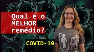 Melhor remédio para o Coronavírus?