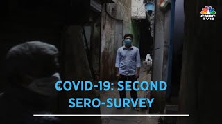 COVID-19: Second Sero-Survey | CNBC-TV18