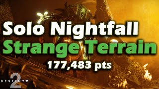 Nightfall Solo 100k Points - Strange Terrain -Arc Singe