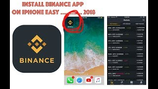 😎INSTALL Binance APP on your iPhone Under 3 mins