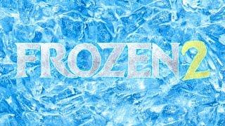 Frozen 2 - Trailer