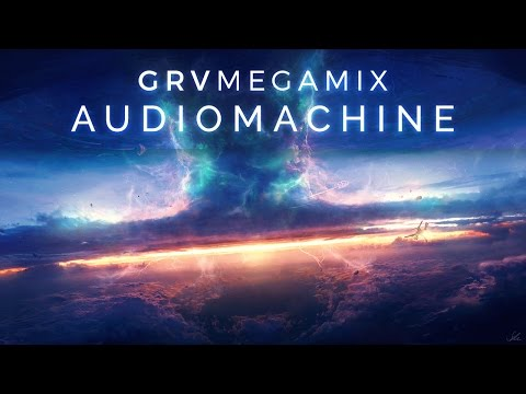 1.5 Hours of Epic Action, Adventure & Drama Music: audiomachine - GRV MegaMix