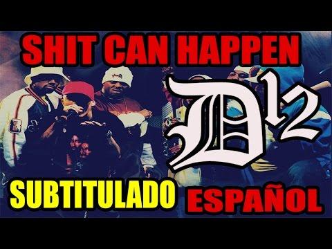 D12 - Shit Can Happen (Subtitulado Español)
