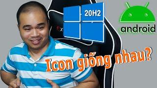 Dùng File ISO Win 10 1909 cài xong lại là Win 10 20H2 - 20H2 như L* ấy, nhìn icon như Android