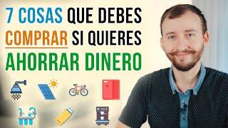Video: 7 Cosas Que Debes COMPRAR Si Quieres Ahorrar Dinero