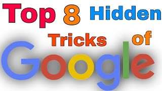 Top 8 Google Tricks for Fun | You Have to Know !