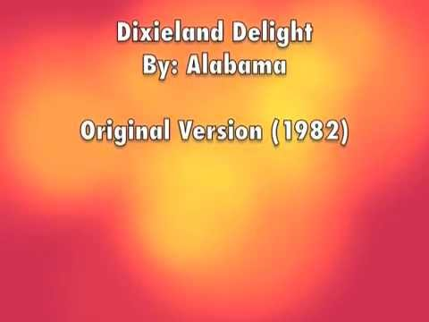 Alabama Dixieland Delight Wlyrics Chords
