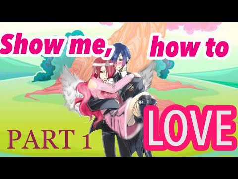 •Show me, how to LOVE• Episode 1• Gacha Life SUPER (GLMM) Original