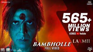 BamBholle - Full Video | Laxmii | Akshay Kumar | Viruss | Ullumanati