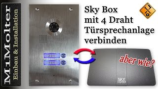 Skybox verbinden mit 4 Draht Türsprechanlage von M1Molter