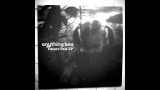 Anything Box- Every Distant Sigh