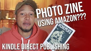 How to Make a Photo Zine with Kindle Direct Publishing Paperback