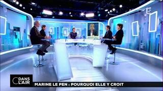 Marine Le pen : Pourquoi elle y croit #cdanslair 21-02-2017