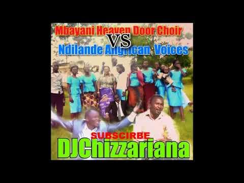 MBAYANI HEAVEN DOOR CHOIR vs NDILANDE ANGRICAN VOICES – DJChizzariana