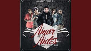 Amor De Antes Re Mix (feat. Plan B, Nengo Flow  Jory Boy)