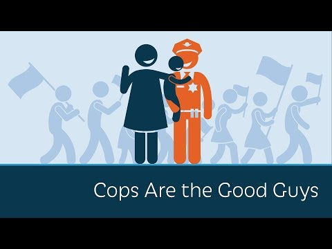 Cops Are the Good Guys