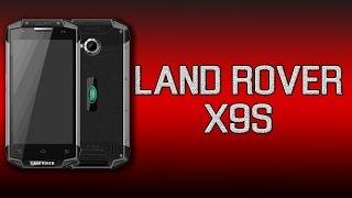 Land Rover X9s - защищённый смартфон, лучший в бюджетном сегменте!