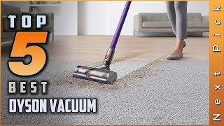 Top 5 Best Dyson Vacuum Review in 2020