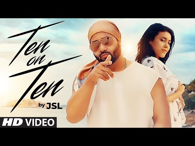 Ten On Ten Full Video Song HD | JSL Singh | Navi Ferozpurwala | Latest Punjabi Songs 2018