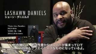 Lashawn Danielsから日本のファンへのメッセージ到着!!