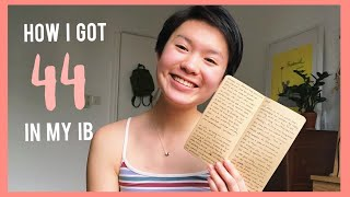 HOW I GOT 44 IN THE IB! (tips + PDFs of my work 📕)