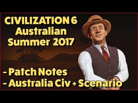 Civilization 6: Australian Summer 2017 Update / Patch Notes + Australia Civ