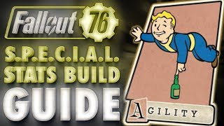 Fallout 76 AGILITY Build & Perk Cards Overview - SPECIAL Stats Guide