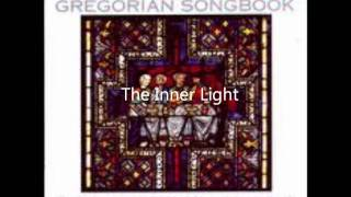 The Inner Light  Schola Musica  The Beatles Gregorian Songbook
