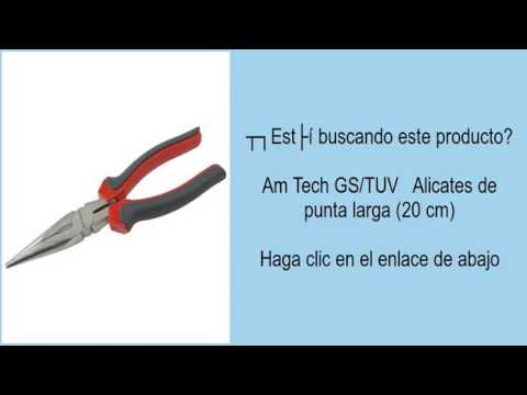Am Tech GS/TUV   Alicates de punta larga (20 cm)