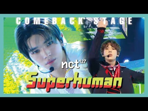 [Comeback Stage] NCT 127 - Superhuman ,  엔시티 127 - Superhuman Show Music Core 20190525