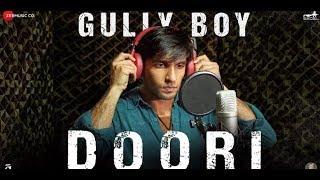 Doori Song With English Translation | Gully Boy | Ranveer Singh  Alia Bhatt | Javed Akhtar | DIVINE