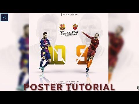 Adobe Photoshop Tutorial:- Design a poster in 5 mins! | F.C Barcelona Vs A.S Roma |2017/18
