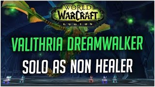 Solo Valithria Dreamwalker as a non-healer | World of Warcraft