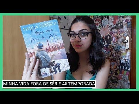 Resenha: Minha Vida Fora de Série 4ª Temporada | Bruna Fazio