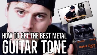 How to get the best metal guitar tone