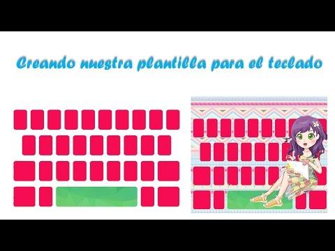 Como crear skins o plantilla para el teclado