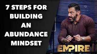 7 Steps for Building an Abundance Mindset
