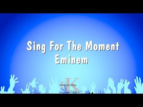 Sing For The Moment - Eminem (Karaoke Version)