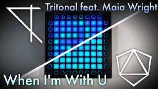 [NEKT X SFL] Tritonal Feat. Maia Wright   When I'm With U  Launchpad Cover