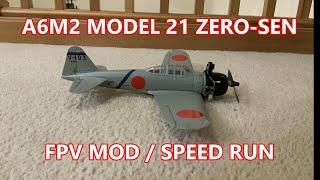 A6M2 Model 21 ZERO-SEN (Hitec Weekender 4ch 3G w/ Eachine Mini Warbirds upgrade) FPV Mod Speed Run