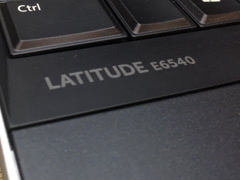 Dell Latitude E6540 Quick Review