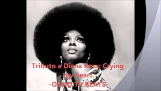 Tributo a Diana Ross: Crying my heart (Produccion Olmo TR.Beats)