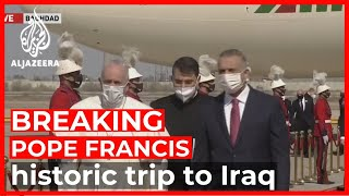 Pope Francis in Iraq: first pontiff to visit as 'Pilgrim of peace'