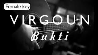 Bukti   Virgoun Female Key ( Acoustic Karaoke )