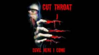 "CUT THROAT J-DEVIL HERE I COME-""THE ASYLUM"""