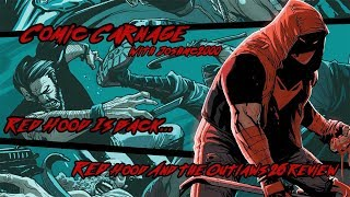 Comic Carnage Episode 47   Red Hood And The Outlaws 26 Review