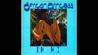 Big Joe - African Princess