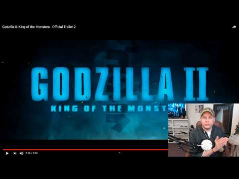 TRAILER REACTION - GODZILLA : KING OF MONSTERS