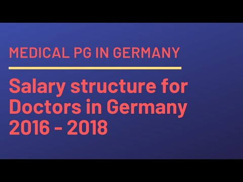 Video Salary structure for Doctors in Germany 2016 - 2018